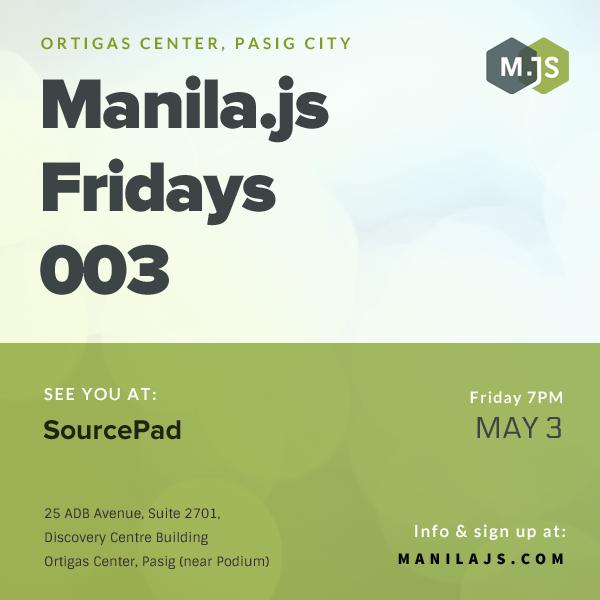 Manila.js Fridays 003 May 3 2013