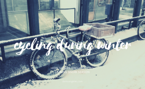 How to prepare for winter cycling