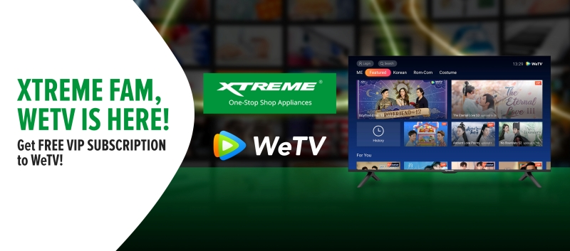 WeTV x XTREME to Bring Asian Premium Content to Every Filipino Household